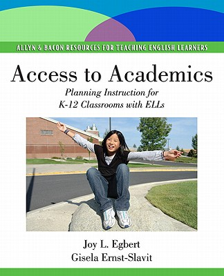 Access to Academics By Egbert, Joy/ Ernst-slavit, Gisela