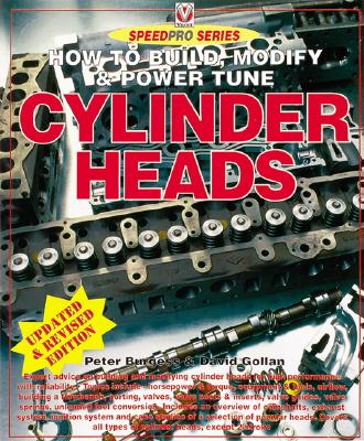 How to Build Modify & Power Tune Cylinder Heads By Burgess, Peter/ Gollan, David